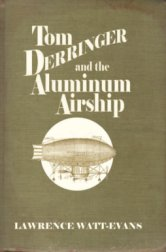 Tom Derringer and the Aluminum Airship