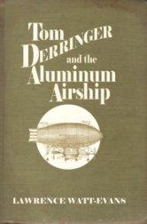 Tom Derringer and the Aluminum Airship